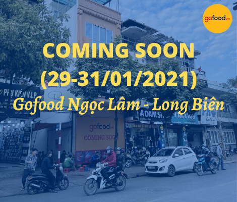 coming-soon:-mo-ban-gofood-ngoc-lam-–-long-bien